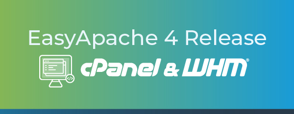 EasyApache 4 Release Announcement